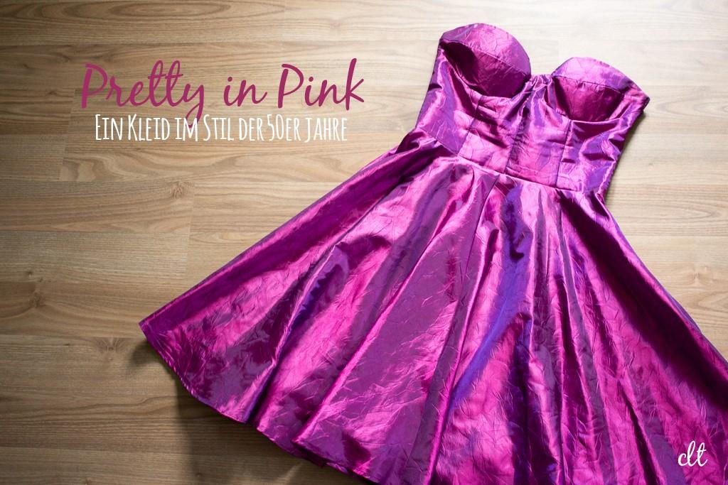Pretty in Pink - Ein Kleid im Stil der 50er Jahre